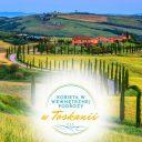 Pod słońcem Toskanii – jesienne warsztaty rozwojowe i kulinarne 2019